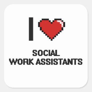I love Social Work Assistants Square Sticker