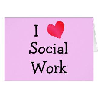 I Love Social Work Card