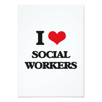 """I love Social Workers 5"""" X 7"""" Invitation Card"""