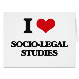 I Love Socio-Legal Studies Large Greeting Card