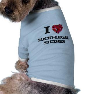 I Love Socio-Legal Studies Doggie Tshirt