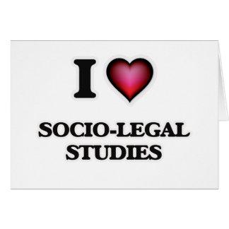 I Love Socio-Legal Studies Greeting Card