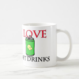 I Love Soft Drinks Coffee Mugs