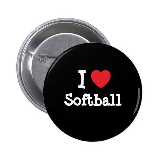 I love Softball heart custom personalised 6 Cm Round Badge