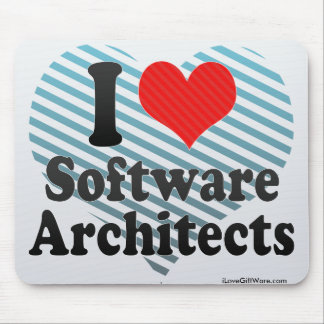 I Love Software Architects Mouse Pad