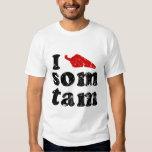 I Love Som Tam ❤ Thai Isaan Food Tees