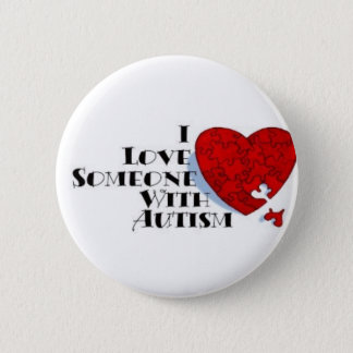 I love some one with autism 6 cm round badge