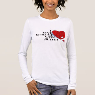 i love some one with autism long sleeve T-Shirt