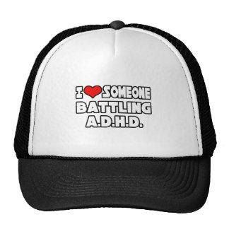 I Love Someone Battling A D H D Hat