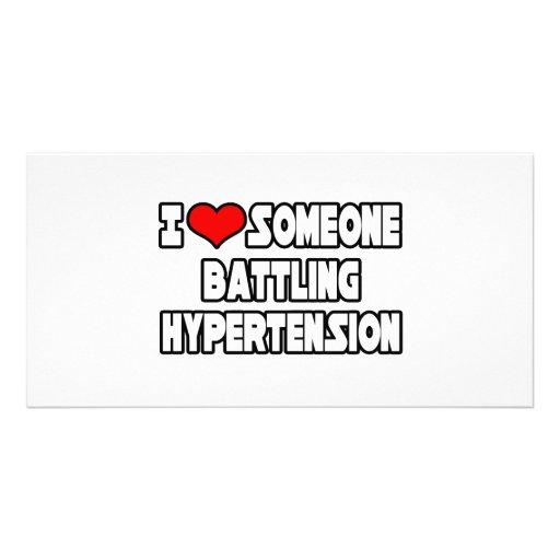I Love Someone Battling Hypertension Photo Card
