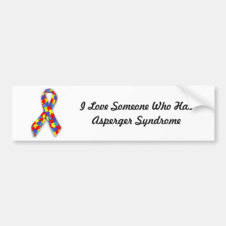 I Love Someone Who Has Asperger Syndrome Bumper Sticker