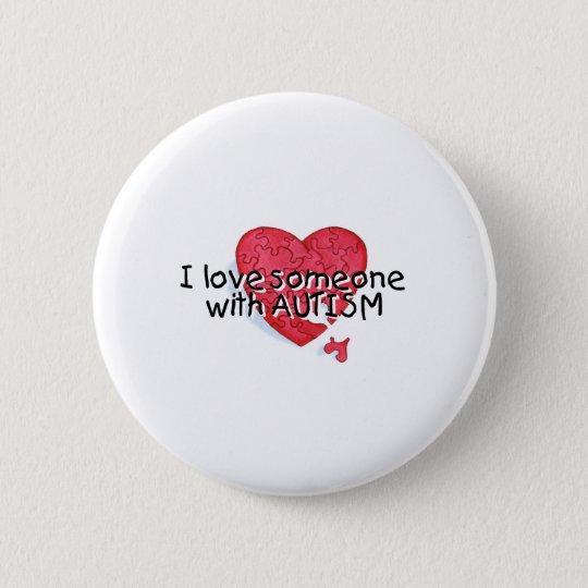 I Love Someone With Auitsm (P Hrt) 6 Cm Round Badge