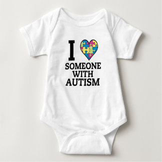 I LOVE SOMEONE WITH AUTISM BABY BODYSUIT