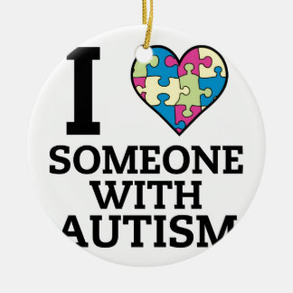 I LOVE SOMEONE WITH AUTISM CHRISTMAS ORNAMENT