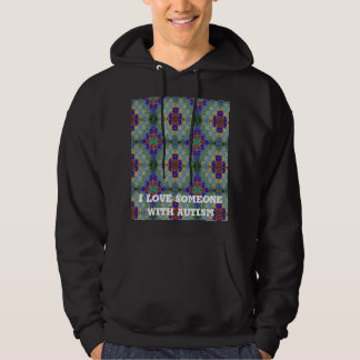 I Love SomeOne With Autism Hoodie