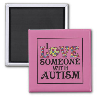 """I Love Someone With Autism"" Magnet"