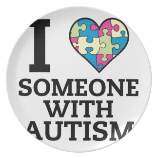 I LOVE SOMEONE WITH AUTISM PLATE