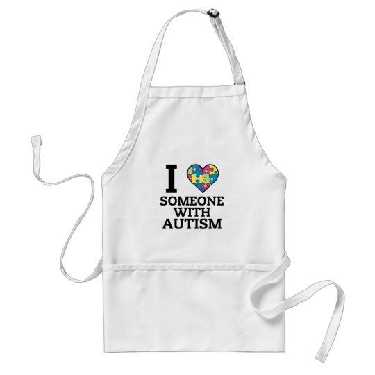 I LOVE SOMEONE WITH AUTISM STANDARD APRON
