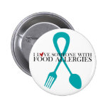I Love Someone With Food Allergies Round Button