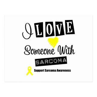 I Love Someone With Sarcoma Postcard