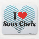 I Love Sous Chefs Mouse Pad