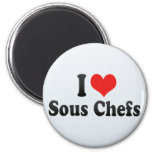 I Love Sous Chefs Refrigerator Magnets