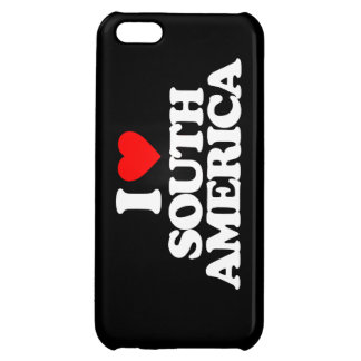 I LOVE SOUTH AMERICA CASE FOR iPhone 5C