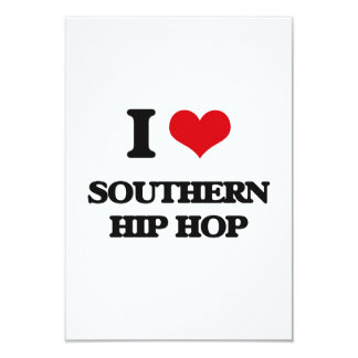 I Love SOUTHERN HIP HOP Customized Announcement Card