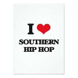 I Love SOUTHERN HIP HOP Custom Invites