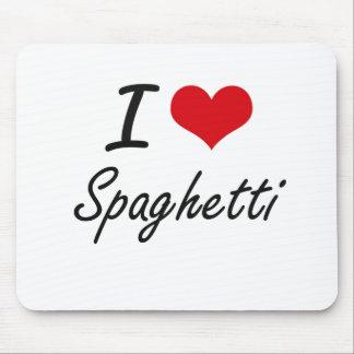 I Love Spaghetti artistic design Mouse Pad