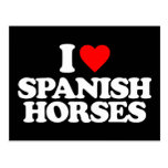 I LOVE SPANISH HORSES POST CARDS