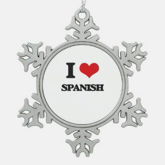 I Love Spanish Snowflake Pewter Christmas Ornament