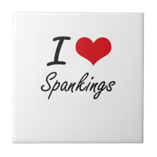 I love Spankings Small Square Tile