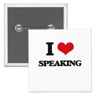 I Love Speaking 15 Cm Square Badge