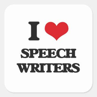 I love Speech Writers Square Sticker