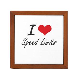 I love Speed Limits Desk Organisers