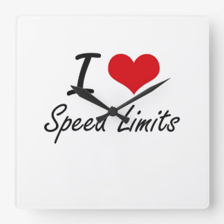 I love Speed Limits Wall Clock
