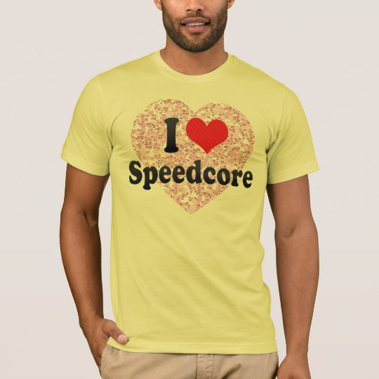 I Love Speedcore T-Shirt