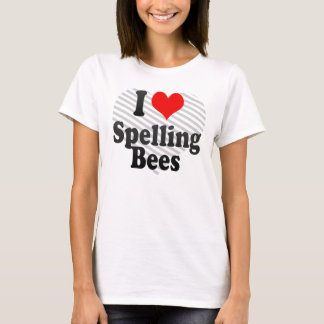 I love Spelling Bees T-Shirt