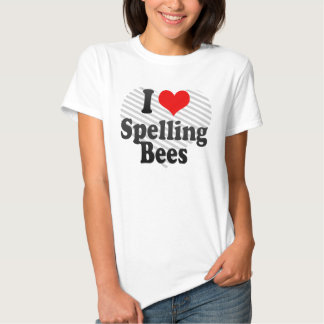 I love Spelling Bees T Shirts