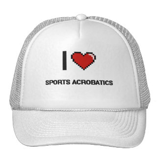 I Love Sports Acrobatics Digital Retro Design Trucker Hat