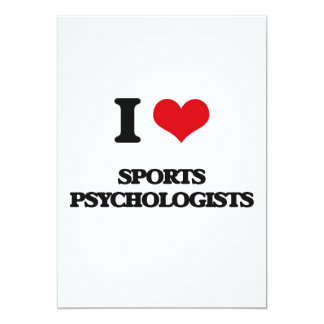 "I love Sports Psychologists 5"" X 7"" Invitation Card"