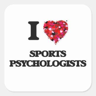 I love Sports Psychologists Square Sticker