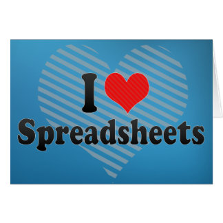 I Love Spreadsheets Card