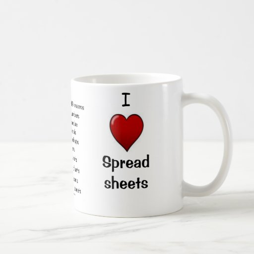 I Love Spreadsheets - Rude Reasons Why! Mugs