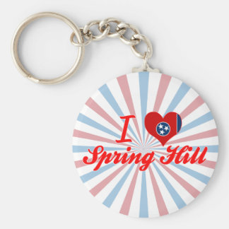 I Love Spring Hill, Tennessee Keychain