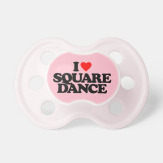 I LOVE SQUARE DANCE BABY PACIFIER