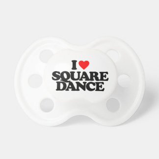 I LOVE SQUARE DANCE PACIFIERS