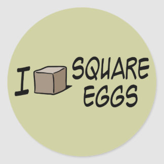 I Love Square Eggs Classic Round Sticker