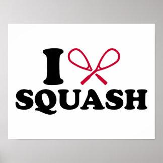 I love Squash Poster